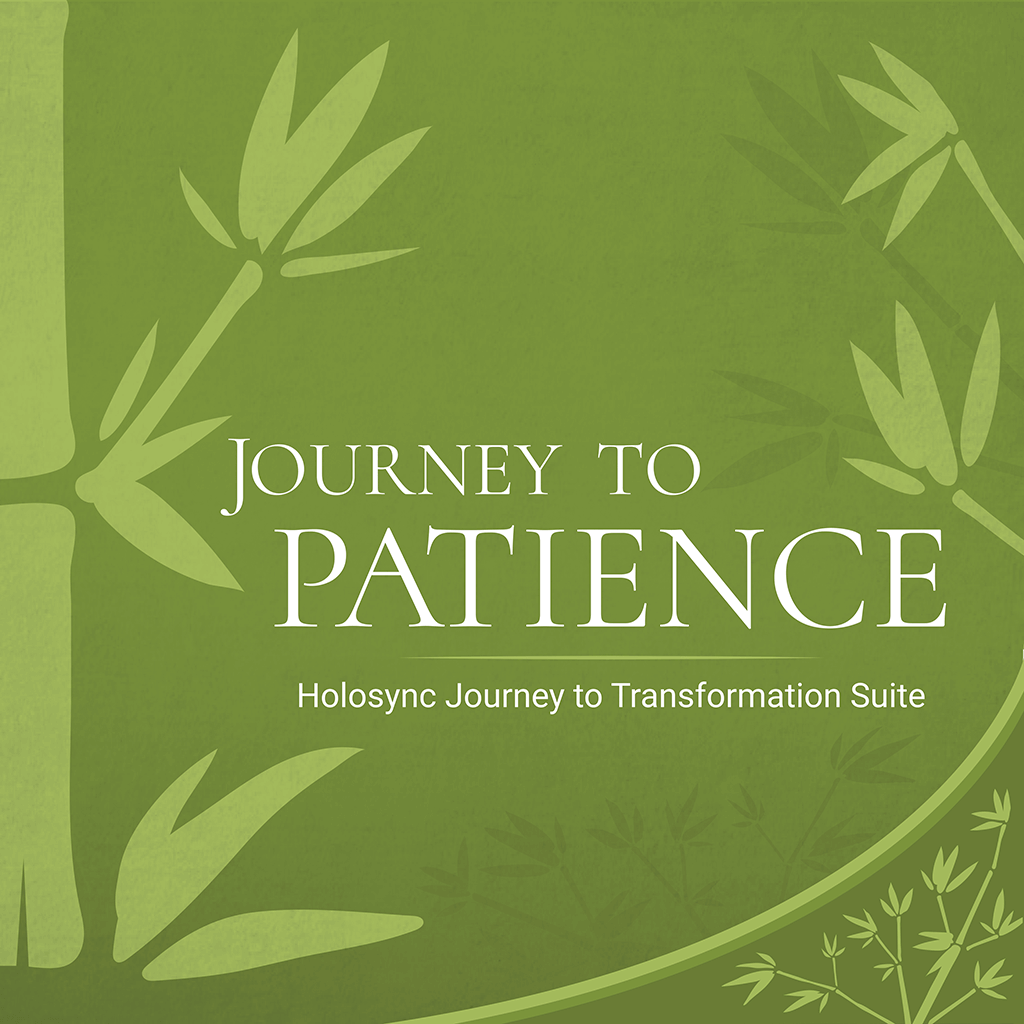Journey to Patience | Journey to Transformation Suite Centerpointe Research Institute