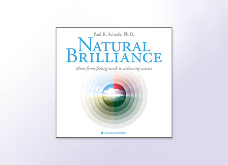 Learning Strategies | Natural Brilliance | Centerpointe Research Institute